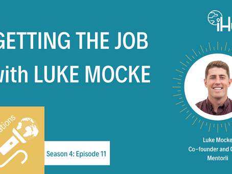 S4:E11 Getting the Job with Luke Mocke