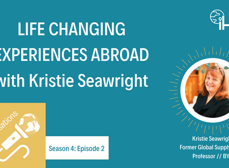 S4E2: Life Changing Experiences Abroad with Kristie Seawright