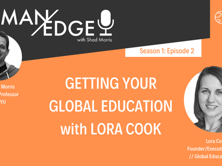 S1:E2 Getting Your Global Education with Lora Cook