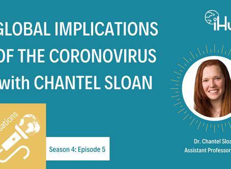 S4:E5 Global Implications of the Coronavirus