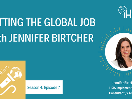 S4:E7 Getting the Global Job with Jennifer Birtcher