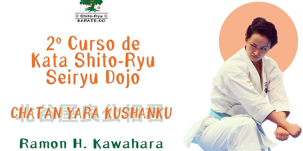 2º Curso de Kata Shito-ryu Seiryu Dojo - Chatan Yara Kushanku