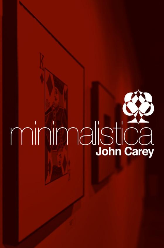 Minimalistica by John Carey