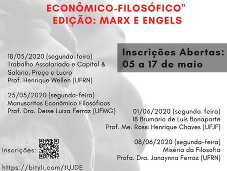 """CICLO DE ESTUDOS """"CLÁSSICOS DO PENSAMENTO ECONÔMICO-FILOSÓFICO"""" - EDIÇÃO: MARX E ENGELS"""