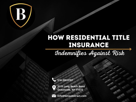 How Residential Title Insurance Indemnifies Against Risk