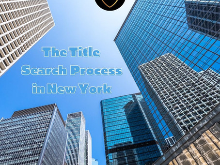 The Title Search Process In New York