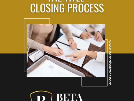 The Title Closing Process