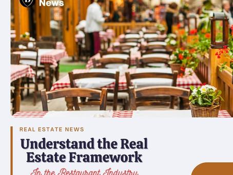 Understand the Real Estate Framework