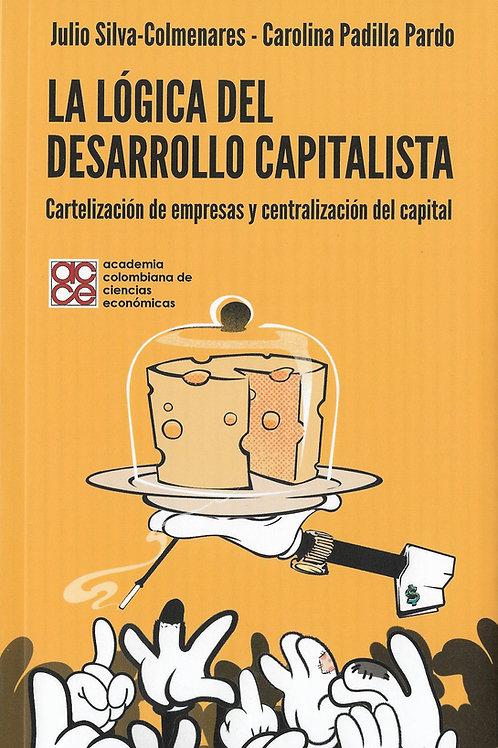 La lógica del desarrollo capitalista