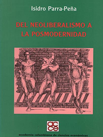 Del neoliberalismo a la posmodernidad