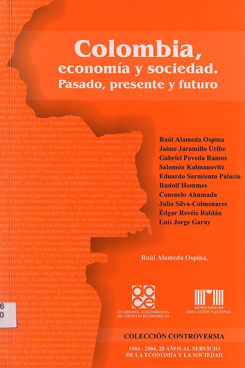 Colombia, economía y sociedad. Pasado, presente y futuro