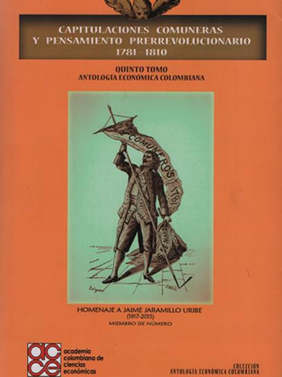 Capitulaciones comuneras y pensamiento prerrevolucionario 1781-1810.