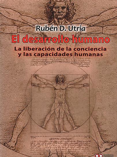 El desarrollo humano: la liberación de la conciencia y las capacidades humanas