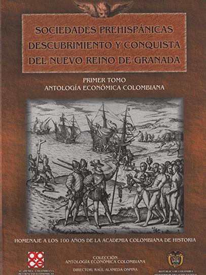 Antología económica colombiana. Tomo I