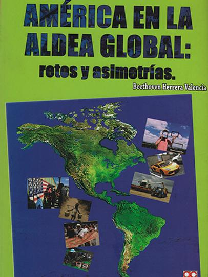 América en la aldea global: retos y asimetrías