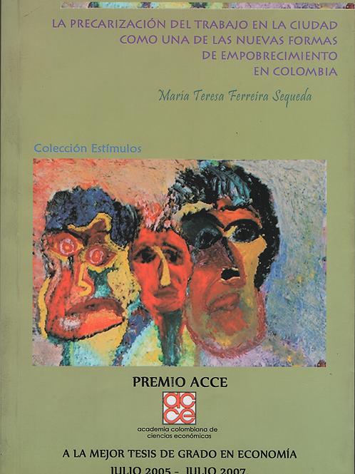 Precarización del trabajo en la ciudad (empobrecimiento en Colombia)
