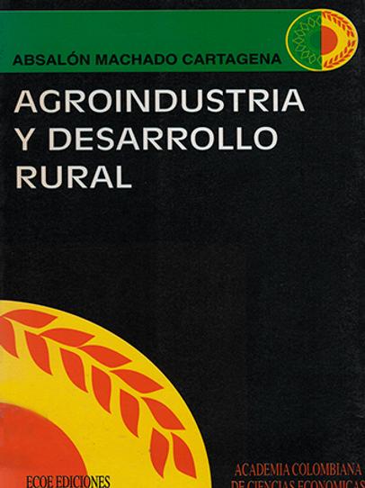 Agroindustria y desarrollo rural