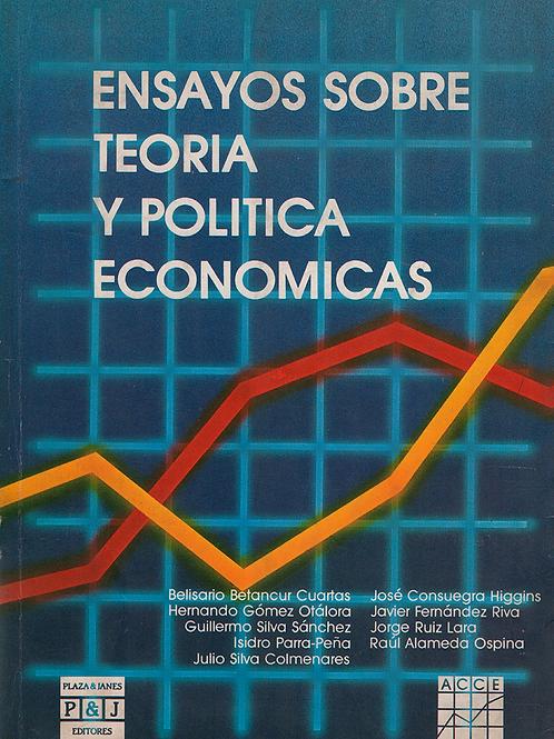 Ensayos sobre teoría y política económicas