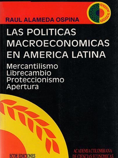 Las políticas macroeconómicas en América Latina