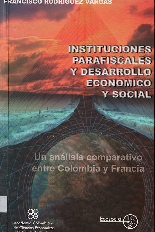Instituciones parafiscales y desarrollo económico y social