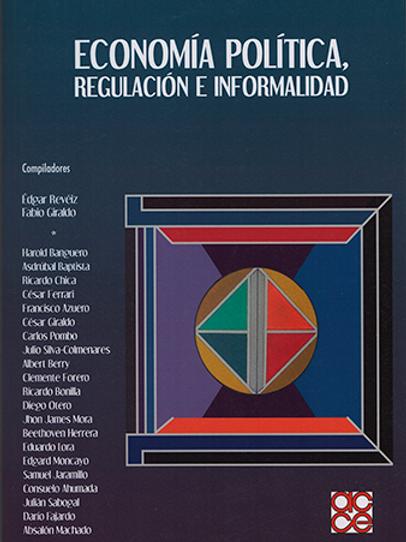 Economía política, regulación e informalidad