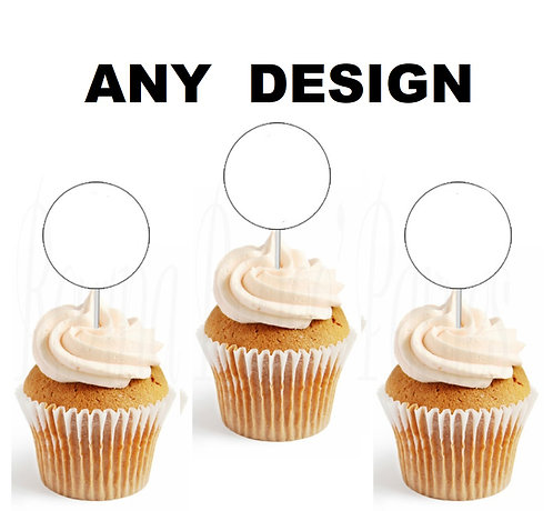 ANY DESIGN CUSTOM ORDER Round Cupcakes Toppers or Wrappers -12 or 24 pcs
