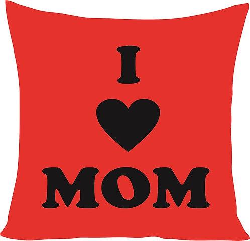 Valentines Day I Love Mom Cushion Decorative Pillow - 40cm
