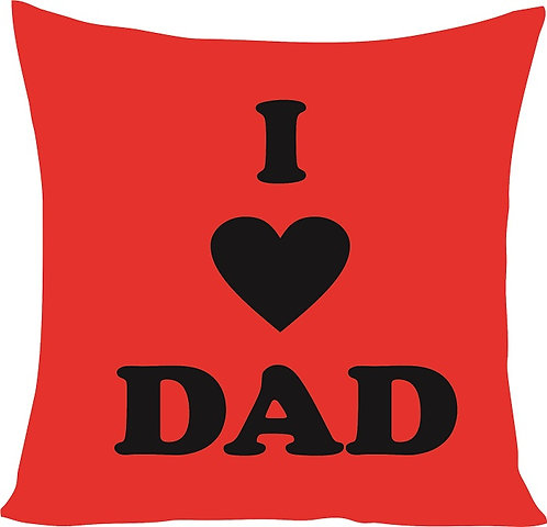 Valentines Day I Love Dad Cushion Decorative Pillow - 40cm