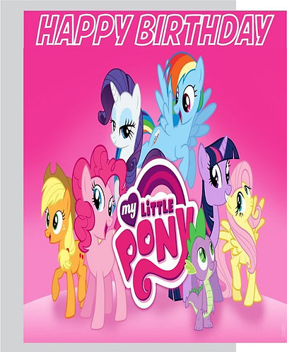 My Little Pony HAPPY BIRTHDAY Congratulation Card