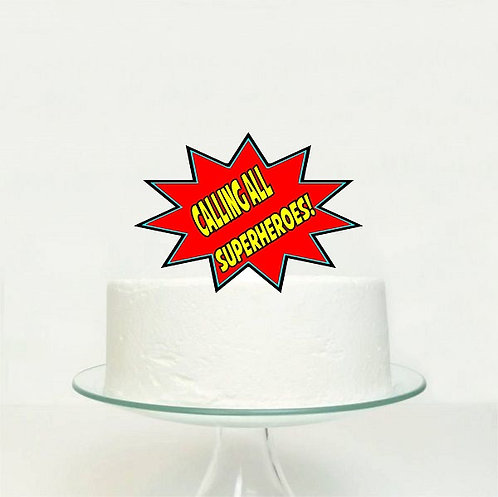 Calling all Superheroes Big Topper for Cake - 1 pcs set