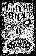Mothership Speedealer