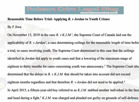 Reasonable Time Before Trial: Applying R. v Jordan to Youth Crimes