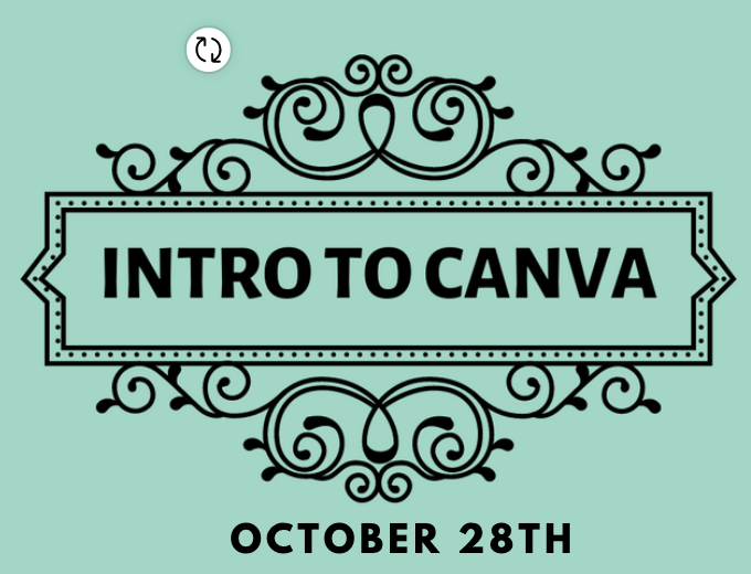 Intro to Canva October 28 at 2pm MST