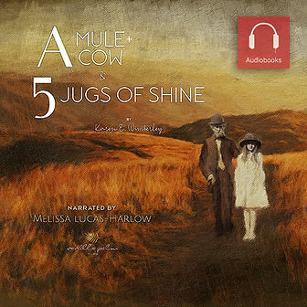 A Mule A Cow 5 Jugs of Shine Audiobook-W