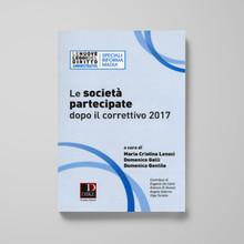 LE SOCIETA' PARTECIPATE DOPO IL CORRETTIVO 2017