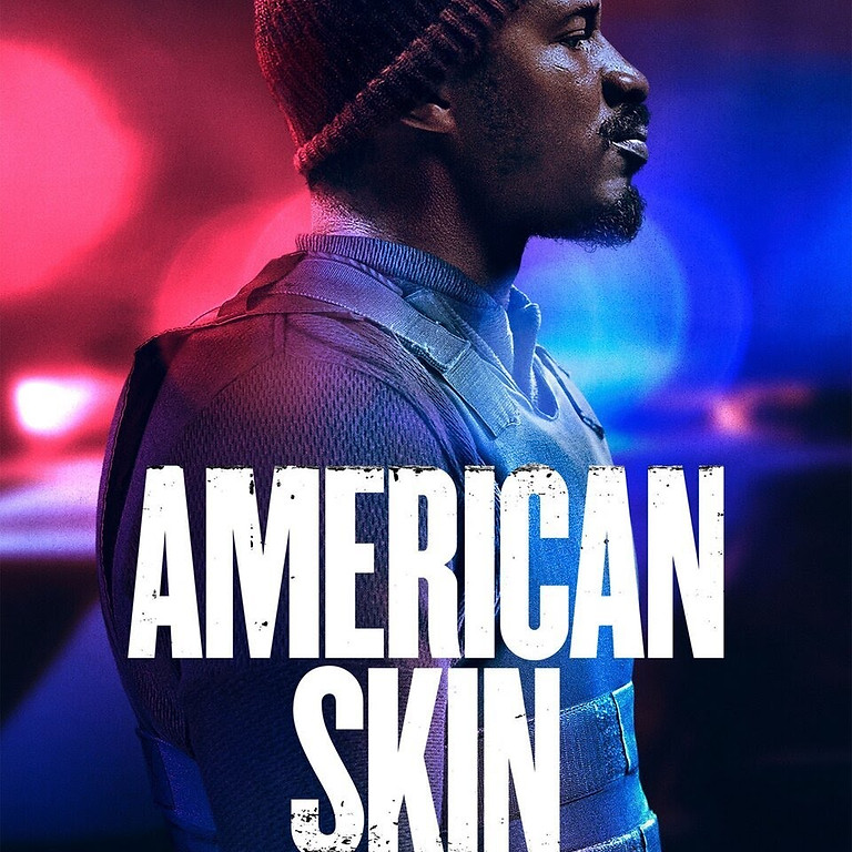 American Skin Movie Night, Discussion & Fundraiser