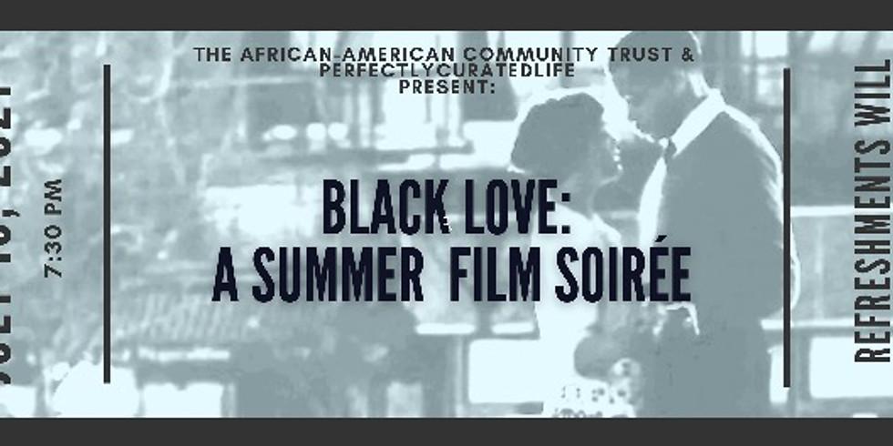 Black Love: A Summer Film Soiree