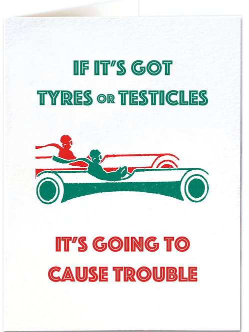 Testicles and Tyres Greetings Card