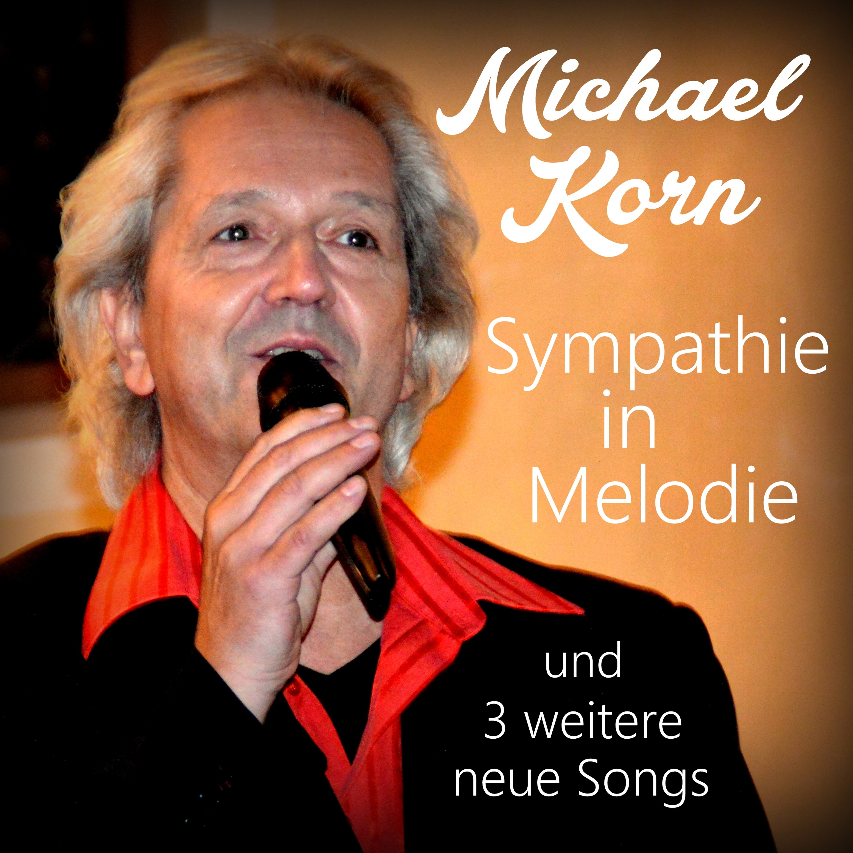 MICHAEL KORN Sympathie in Melodie