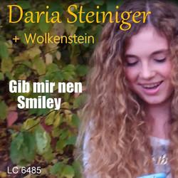 """DARIA STEINIGER """"Gib mir nen Smiley"""