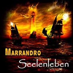 """MARRANDRO """"Seelenleben"""""""