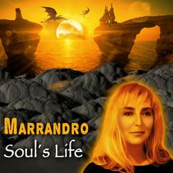 """MARRANDRO """"Soul´s Life"""""""