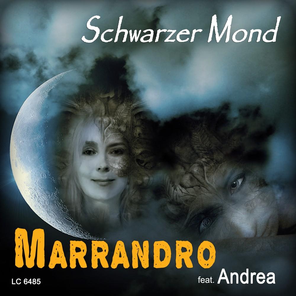 """MARRANDRO """"Schwarzer Mond"""""""
