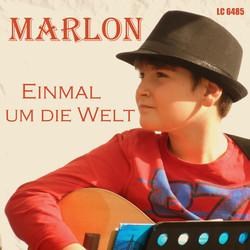 """MARLON """"Einmal un die Welt"""""""