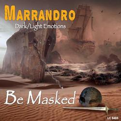 """MARRANDRO """"Be Masked"""""""