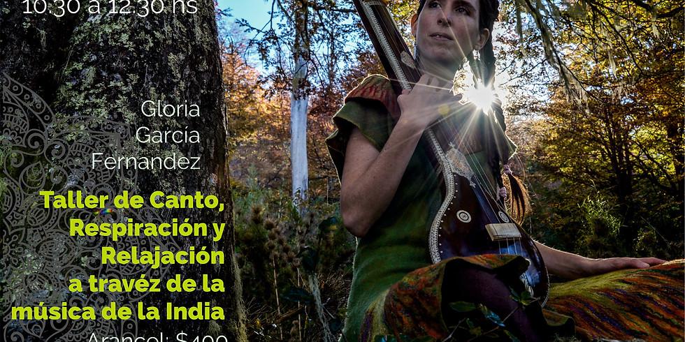 Taller de canto, Respiración y Relajación a través de la música de la India.