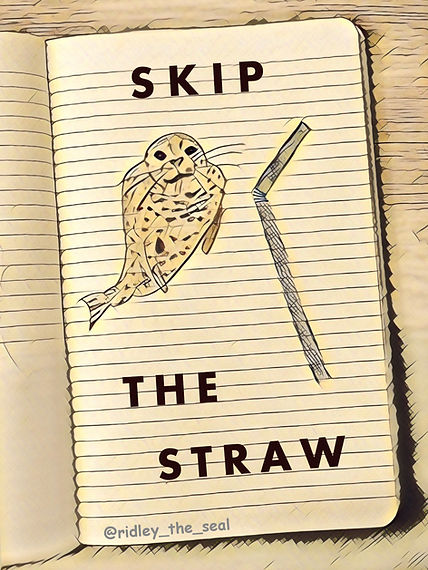ridley the seal skip the straw campaign