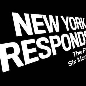 New York Responds: The First Six Months