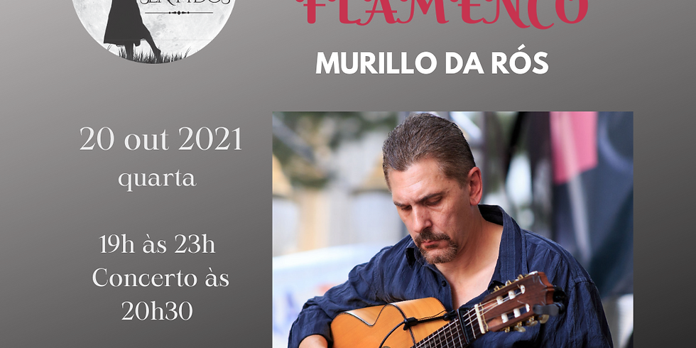 Concerto temático & Pintura ao vivo - Arte Flamenco com Murillo da Rós