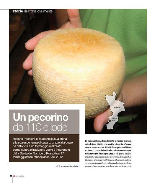 Mezza forma di Pecorino del Monte Poro 700 g. circa